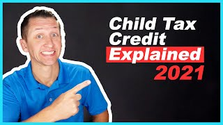 Child Tax Credit 2021 Explained