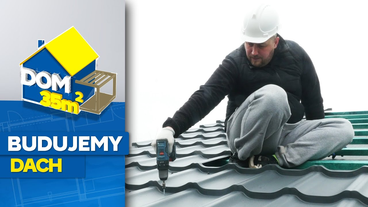 Dom 35 m2 – odc. 4 - Jak zbudować dach dwuspadowy