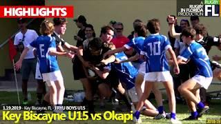Okapi Wanderers Rugby FC U15 vs Key Biscayne Rugby  01 19 2019 Highlight