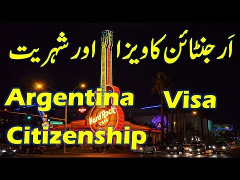 Argentina Visa and Citizenship Requirements and Process.