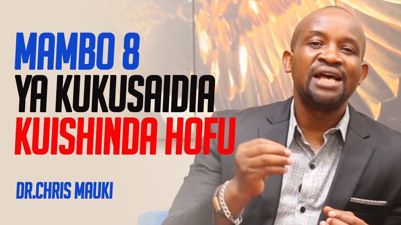 Download Dr. Chris Mauki: Mambo 8 ya Kukusaidia Kuishinda Hofu