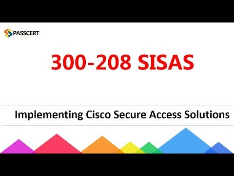 [Passed 300-208] CCNP Security 300-208 SISAS dumps