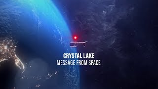 Смотреть клип Crystal Lake - Message From Space