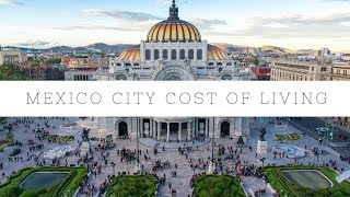 Cost of Living in Mexico City   Condesa Edition
