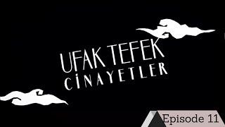 Ufak Tefek Cinayetler Episode 11 with English Subtitles