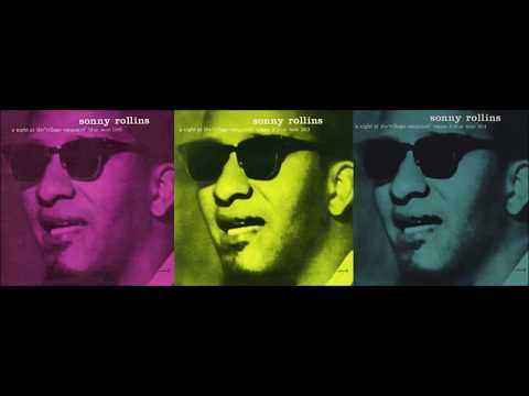 A Night In Tunisia(afternoon set)- Sonny Rollins