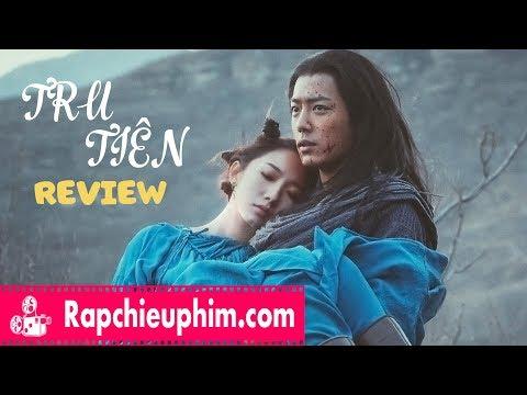 [Review] Tru Tiên – Kỹ Xảo đáng Thất Vọng