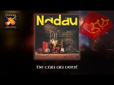 Nadau - De cuu au vent (Album complet) (Nadau - Cadena Oficiau)