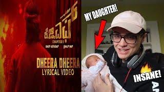 KGF Dheera Dheera Song | REACTION ft. my daughter