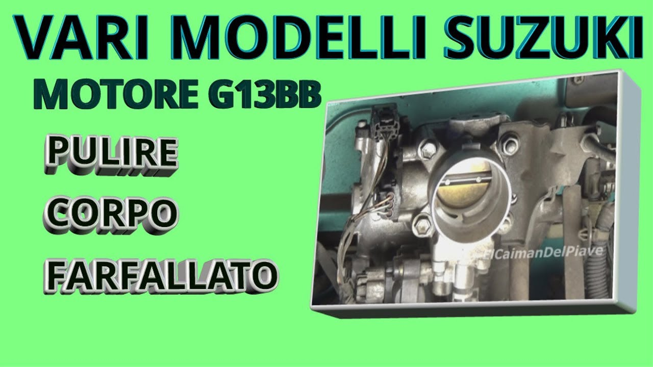 Prodotti Per Pulire Il Corpo Farfallato.Pulire Corpo Farfallato Senza Smontare Suzuki Wagon R 1 3 E Altri