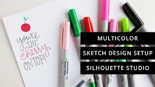 How to Set Up Multicolor Sketch Files in Silhouette Studio (Cut By Color)