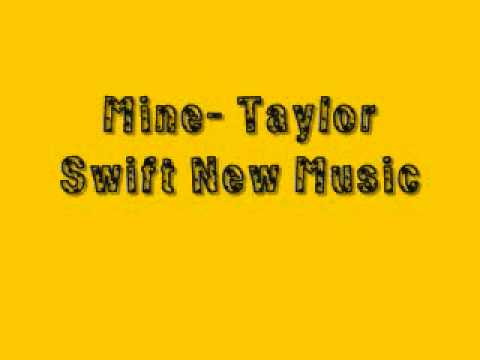Mine Taylor Swift NEW SONG Download Linkkk