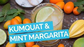 Kumquat & Mint Margarita Recipe