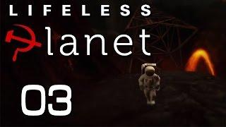 Lifeless Planet Прохождение► ИНФЕРНО ◄ #03