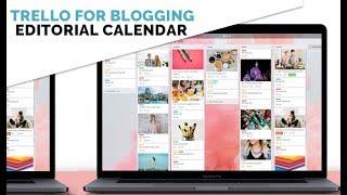 How to use Trello as a Blog Editorial Calendar (FREE Template!)