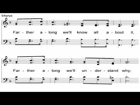 Farther Along - A Cappella Hymn