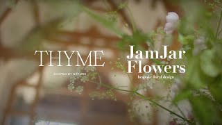 Thyme x JamJar x House & Garden