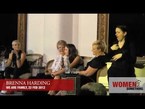 Brenna Harding  What is family?  Women Say Something  We are Family