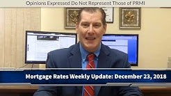 Mortgage Rates Weekly Video Update [December 24 2018]