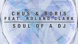 Chus & Boris feat. Roland Clark - Soul Of A DJ (Andy Prata Remix) [FREE DOWNLOAD]
