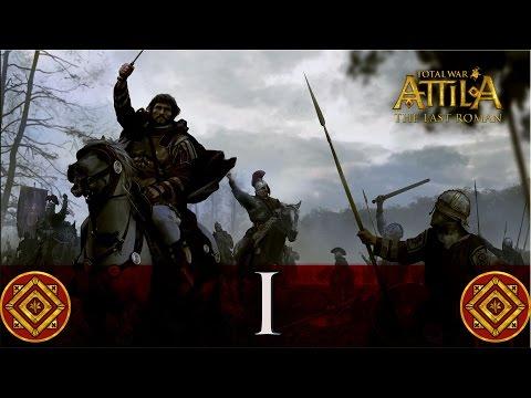 [Total War: ATTILA - The Last Roman FR] #1 Le Dernier des Vrais Romains