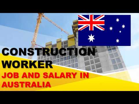 Construction Worker Salary In Australia - Jobs And Wages In Australia