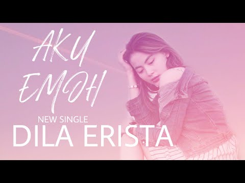 Download Dila erista da3 - aku emoh     new single Mp4 baru
