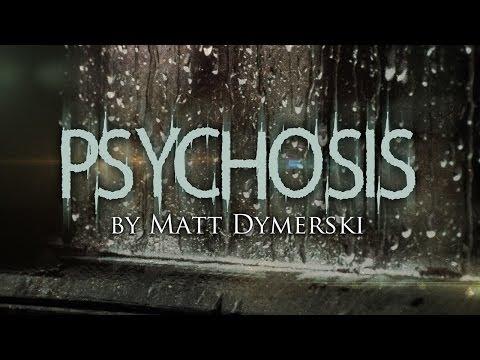 PSYCHOSIS Matt Dymerski | Halloween Scary Stories + Creepypastas | Chilling Tales for Dark Nights