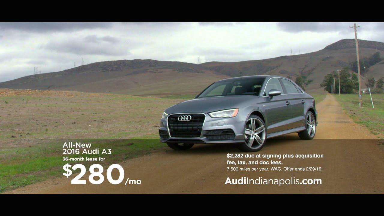 Audi Indianapolis February Deals YouTube - Audi indianapolis