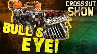 Crossout Show: Bull's Eye!