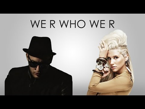 WE R WHO WE R - Kesha | CITIZEN SHADE