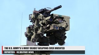 The U.S. Army's 5 Most Lethal Weapons of Combat
