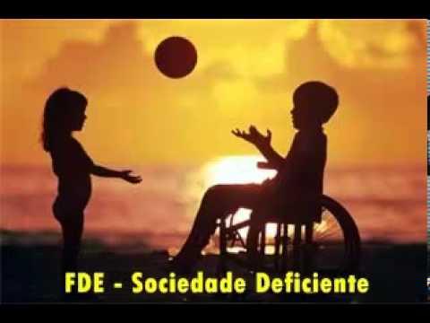 FDE - Sociedade Deficiente