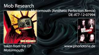 Mob Research - Motormouth (Aesthetic Perfection Remix)