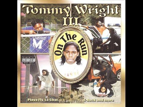 Tommy Wright III - On The Run - 1996 - Full Album - (Memphis Rap)