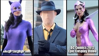 DC Comics Epic Cosplay Video 2012