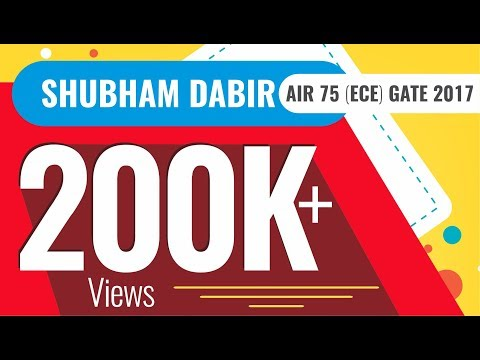 Shubham Dabir AIR 75 (ECE) GATE 2017 giving tips for cracking GATE 2018