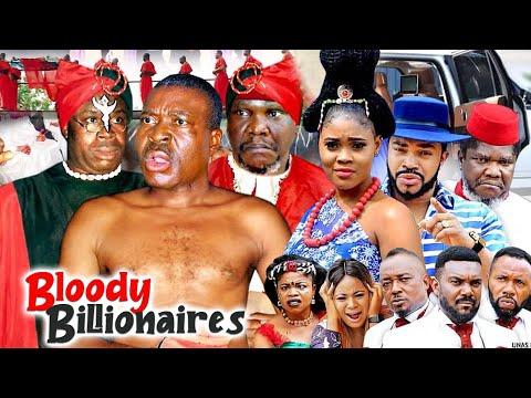 BLOODY BILLIONAIRES COMPLETE 1u00262 (KANAYO O KANAYO NEW HIT MOVIE) 2021 LATEST NIGERIAN MOVIE