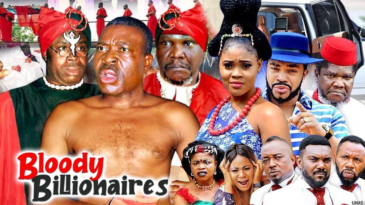 Download BLOODY BILLIONAIRES COMPLETE 1&2 (KANAYO O KANAYO NEW HIT MOVIE) 2021 LATEST NIGERIAN MOVIE