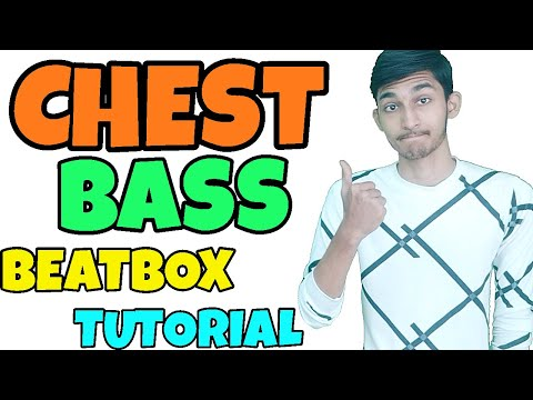How To Beatbox In Hindi Chest Bass