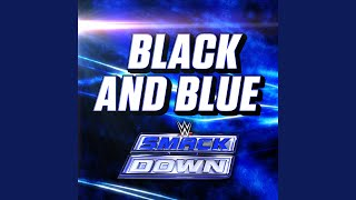 Black and Blue (SmackDown)