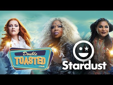 A WRINKLE IN TIME STARDUST (2018) REACTIONS - Double Toasted Reviews