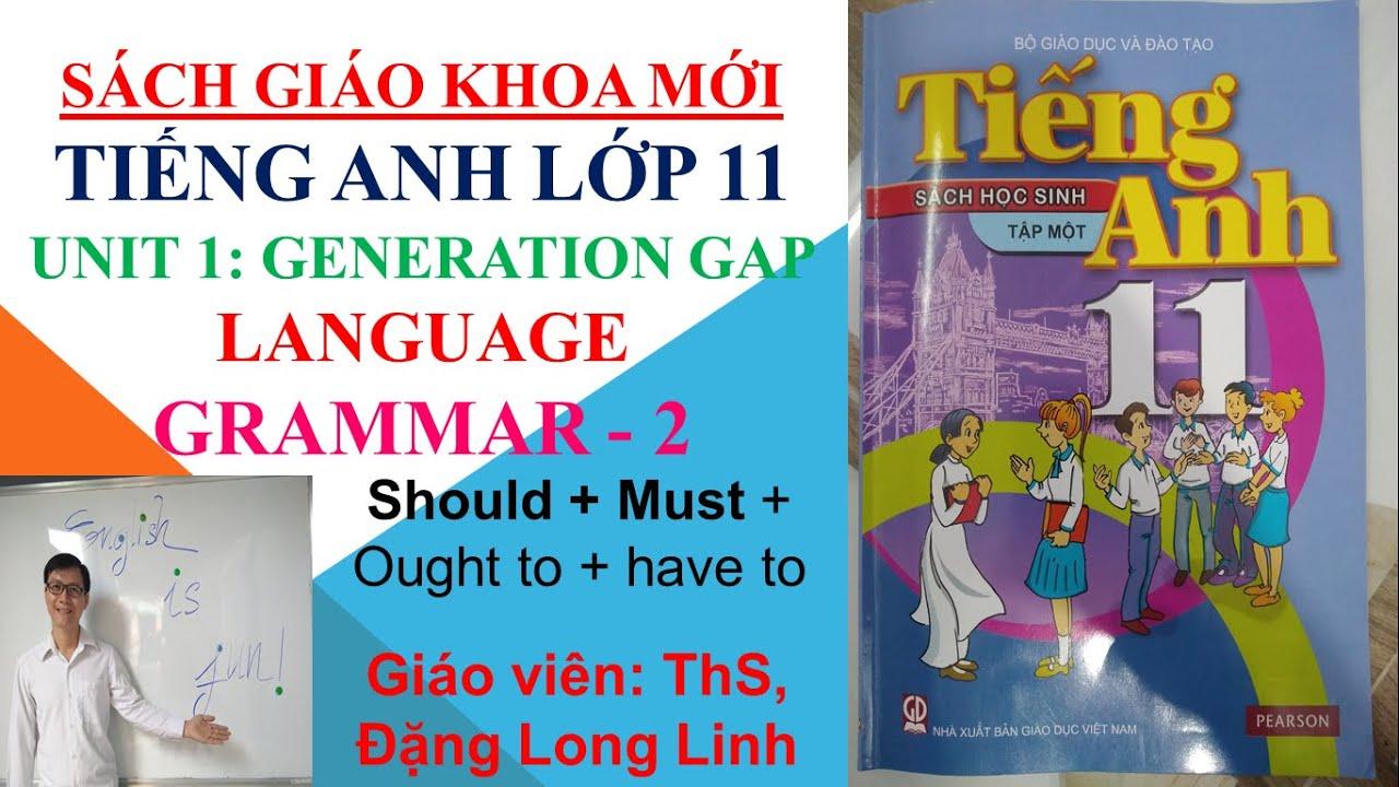 Tiếng Anh lớp 11 (SGK mới) – Unit 1: Generation gap – Language – Grammar – 2