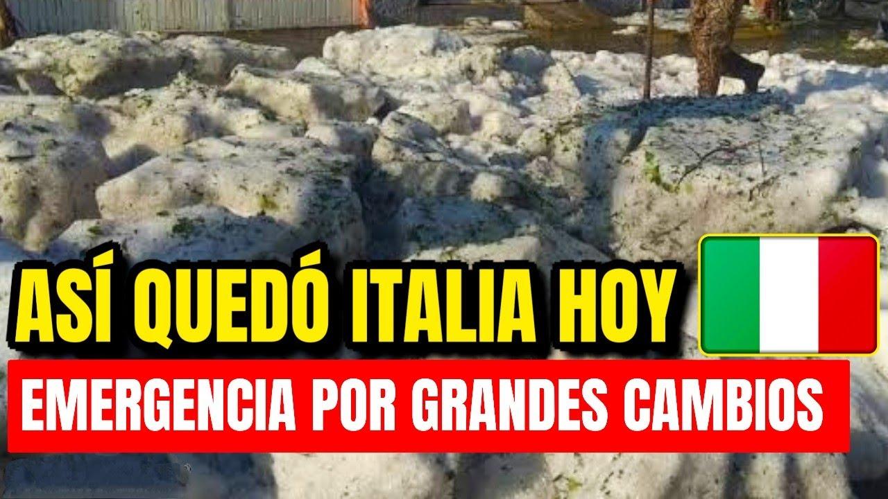 ¡Se Activó La Emergencia! Así Quedó Italia Hoy, Por Fuertes Cambios En El Mundo
