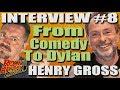 Capture de la vidéo Henry Gross Talks Bob Dylan And His Love Of Classic Comedy - Interview #8