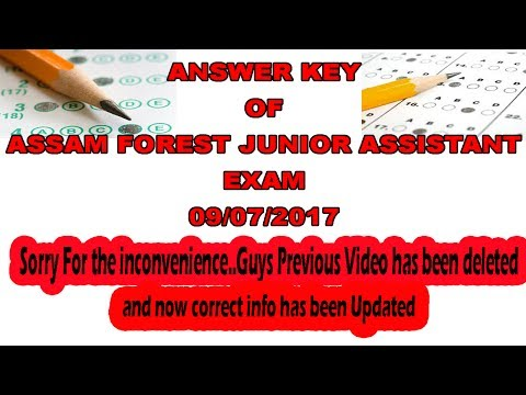 Answer Key of Assam Forest Junior Assistant Exam 2017 DIVISIONAL/DIRECTORATE LEVEL( Correct Update)