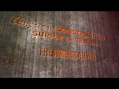 American Construction Supply - The American Way