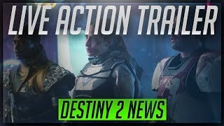 Destiny 2 Live Action Trailer New Legends Will Rise
