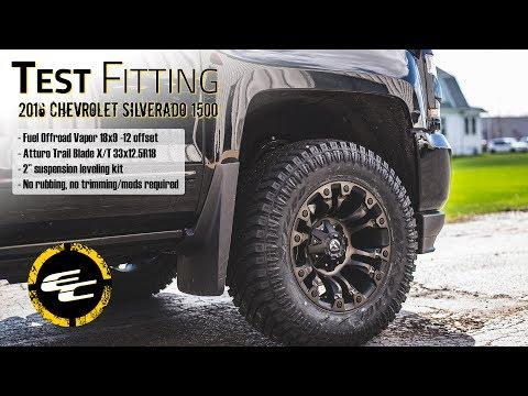 Test Fitting - 2016 Chevy Silverado 1500 w/ leveling kit, Fuel Vapor, & Atturo Trail Blade X/T