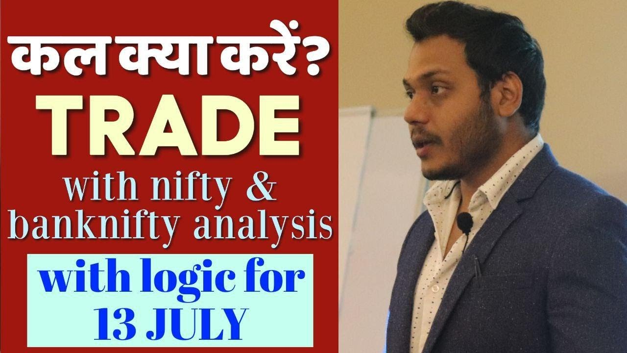 Best Stocks to Trade for Tomorrow with logic 13-July| Episode 126